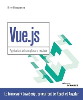 VUE.JS - APPLICATIONS WEB COMPLEXES ET REACTIVES